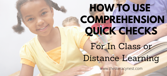 Using Quick Comprehension Checks In Class or For Distance Learning
