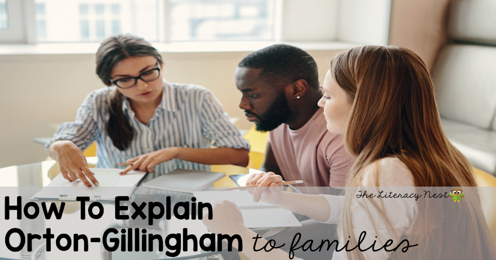 How To Explain Orton-Gillingham to Families