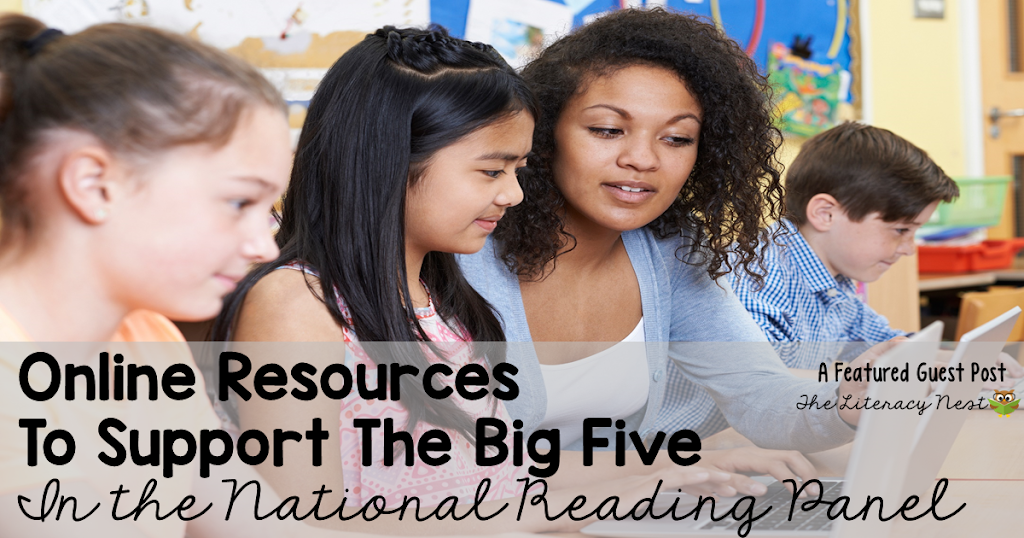 Online Supplemental Resources To Support The Big Five In The National Reading Panel