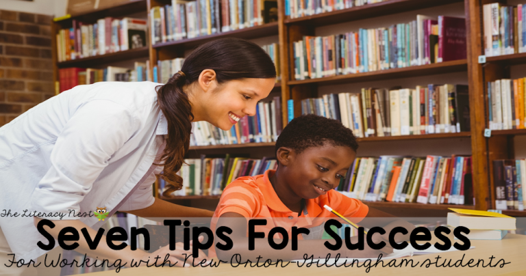 Seven Tips for Success When Starting with New Orton-Gillingham Students