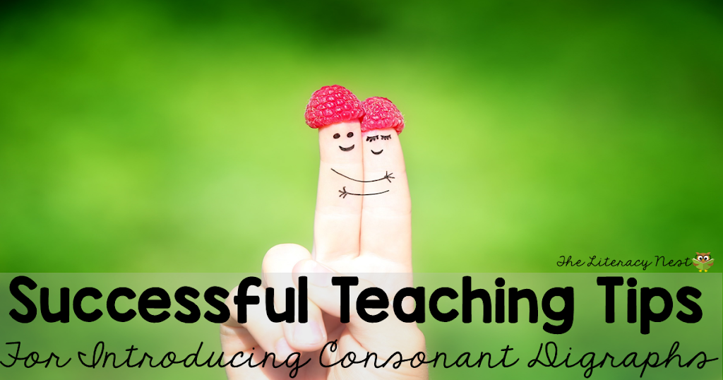 Tips for Teaching Consonant Digraphs