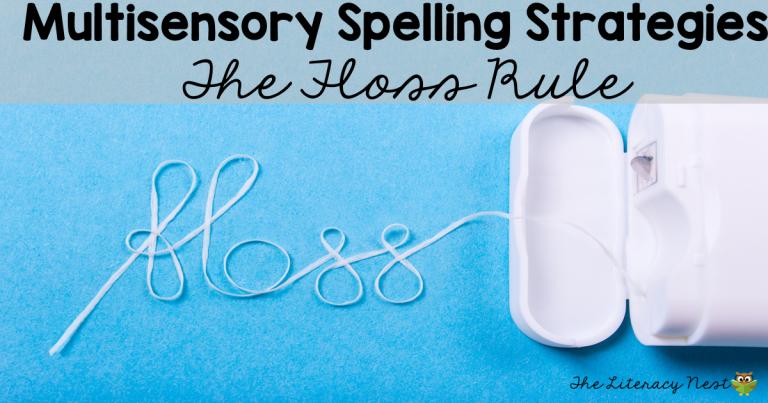 Multisensory Spelling Strategies for Teaching The Floss Rule