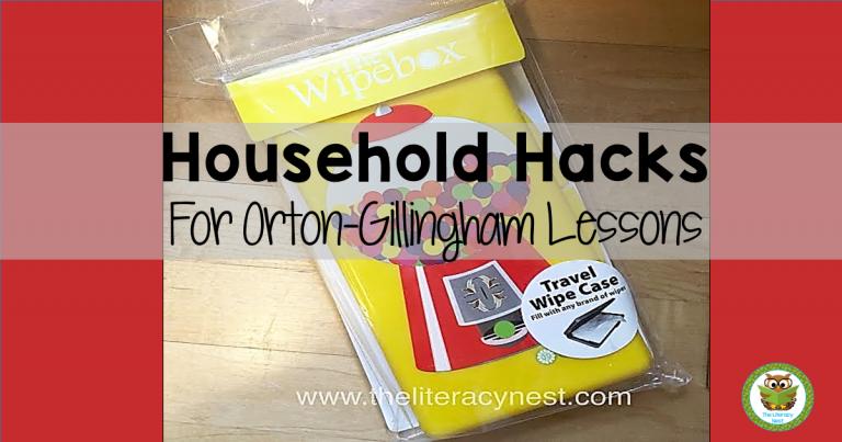 Household Hacks For Orton-Gillingham Lessons