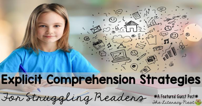 Explicit Instruction of Comprehension Strategies for Struggling Readers