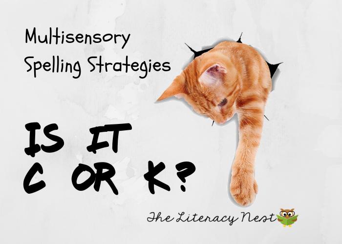 Is It C or K? Multisensory Spelling Strategies