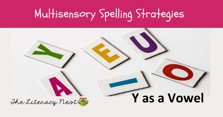 When Y Is A Vowel: Multisensory Spelling Strategies
