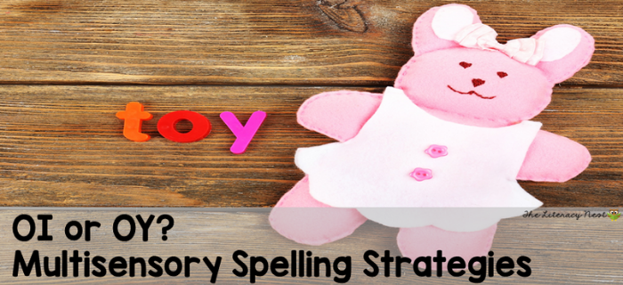 Is it OI or OY? Multisensory Spelling Strategies