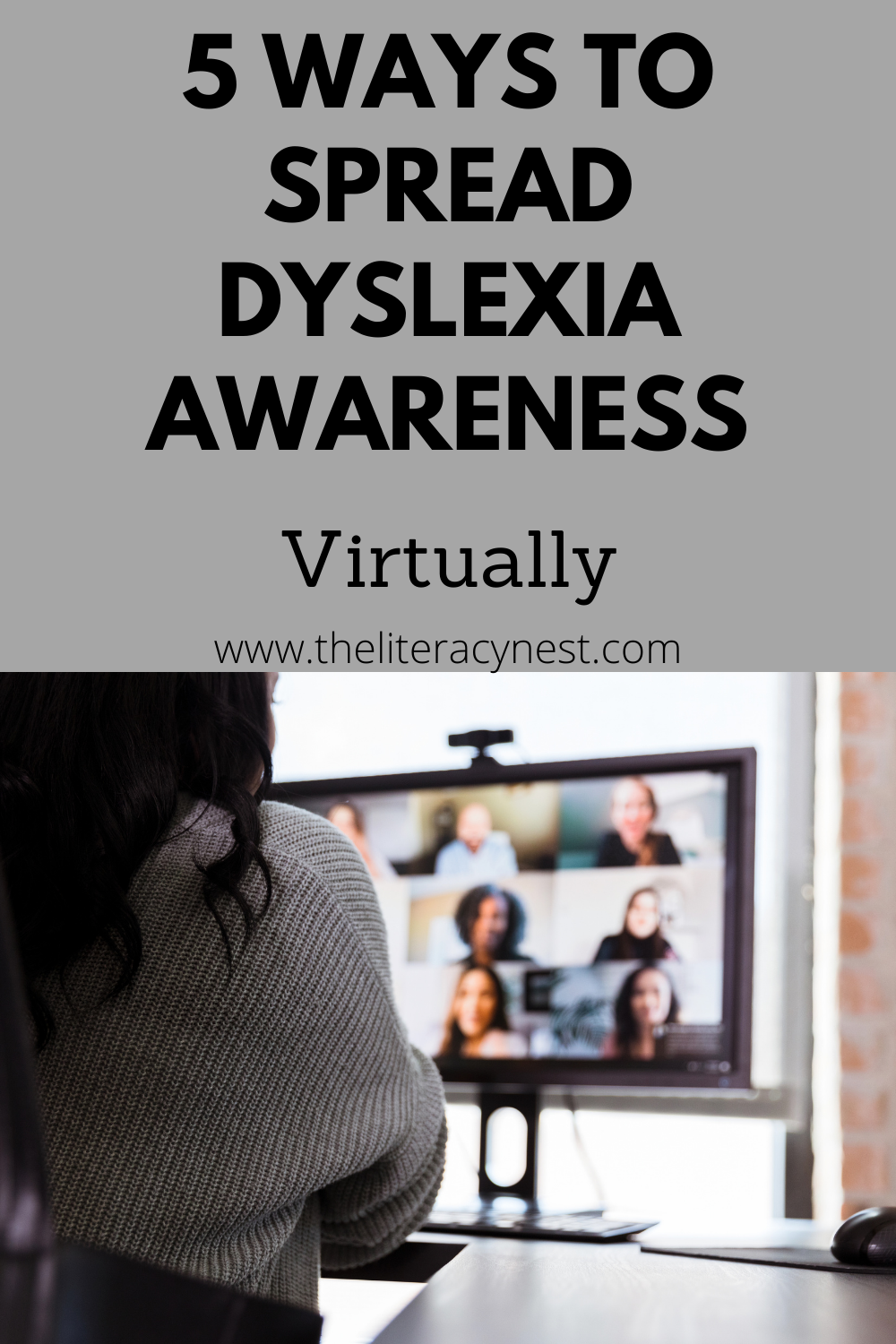 ways to spread dyslexia awareness virtually