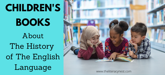 Children's Books About The History of The English Language