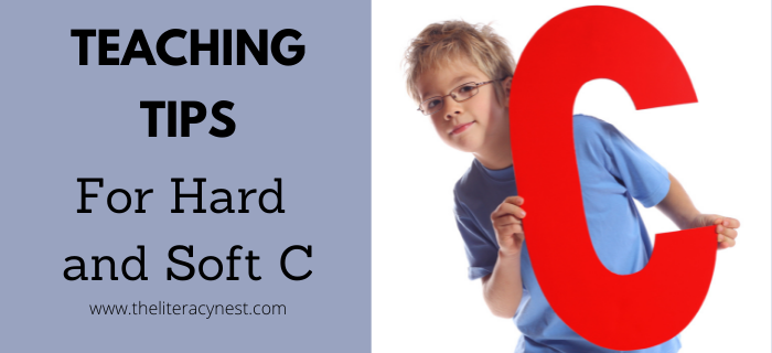 Tips for Teaching Hard and Soft C Sounds
